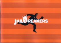 JAIL BREAKERS