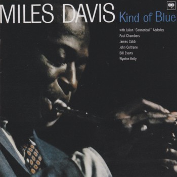 マイルス・デイビス MILES DAVISの「Kind of Blue」